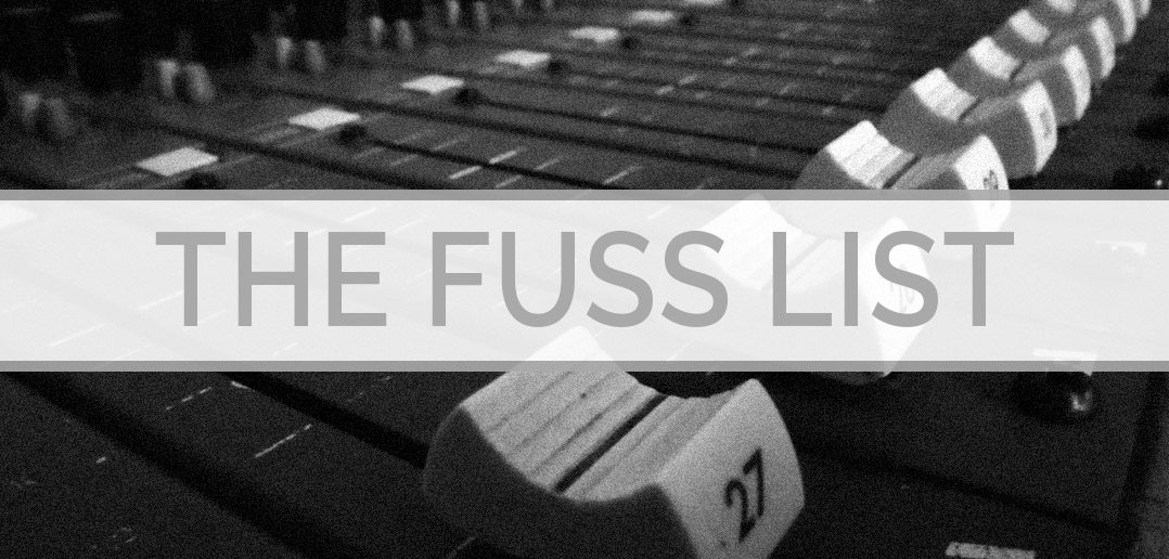 The Fuss List